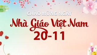 Lời chúc ngày Nhà giáo Việt Nam 20/11  hay và ý nghĩa nhất | Lời chúc hay |