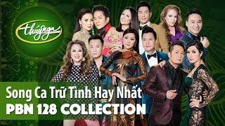 PBN 128 Collection | Những Bài Song Ca Trữ Tình Lãng Mạn Nhất