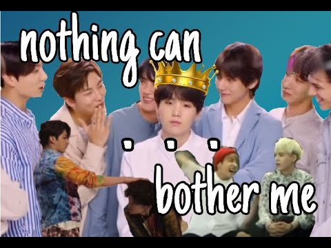 Min Yoongi Can't be Bothered | A MOOD