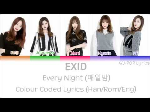 EXID (이엑스아이디) - Every Night (매일밤) Colour Coded Lyrics (Han/Rom/Eng)