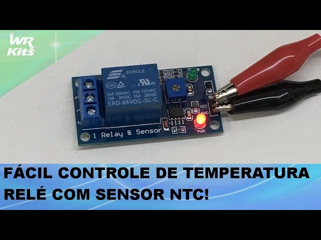 CONTROLE DE TEMPERATURA COM SENSOR NTC E RELÉ! (REVIEW DE PRODUTO)