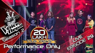 The Voice of Nepal Season 2 - 2019 - Episode 29 (LIVE Performance)