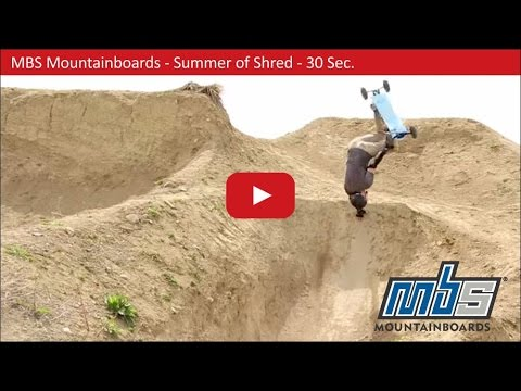MBS Mountainboards -  Action - Summer of Shred 2015  - 30 Sec
