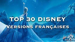 Top 30 des chansons de Disney