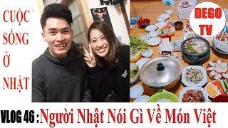 Vlog 46: Sinh Nhật Dương - Con gái Nhật Nói Gì Về Món Ăn Việt | 20-10 | DEGO TV