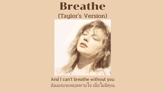 [THAISUB] Breathe (Taylor's Version) - Taylor Swift ft. Colbie Caillat (แปลไทย)