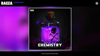 Baeza - Chemistry (Audio)