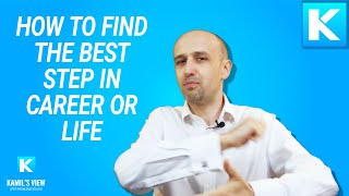Finding The Next Best Step in Life or Career