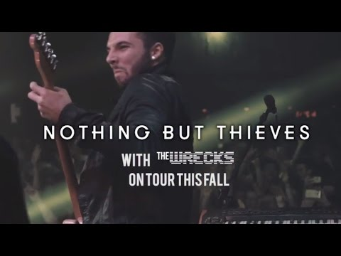 Nothing But Thieves Fall 2016 Tour | Ones To Watch Presents