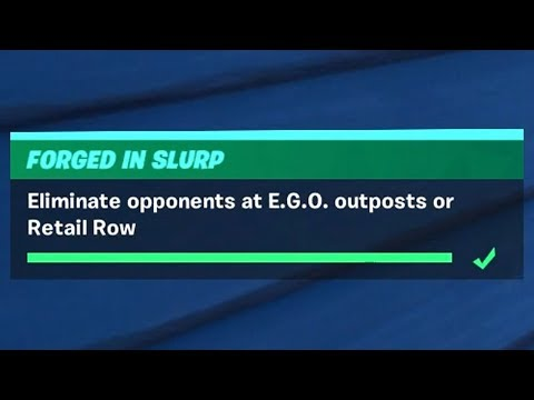 Eliminate Opponents at E.G.O. Outposts or Retail Row (3) - Fortnite Forged in Slurp Challenges