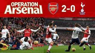 ARSENAL 2-0 SPURS - WHAT A RELIEF!