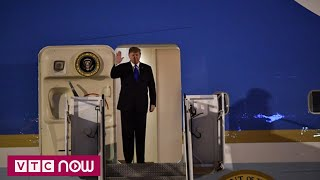 Chuyên cơ chở Tổng thống Mỹ Donald Trump hạ cánh xuống Nội Bài   Kim - Trum Summit