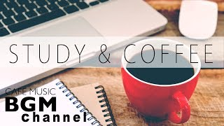 Relaxing Jazz For Study - Piano & Guitar Cafe Music - Relaxing Instrumental Music