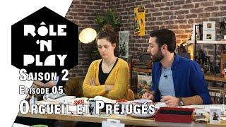 rolen-play-saison-2-episode-05-orgueil-et-prejuges.jpg