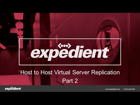 Expedient Host to Host Virtual Replication Live Demonstration