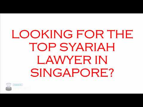 Top Syariah Lawyer Singapore
