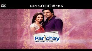 Parichay - 16th March 2012 - परिचय - Full Episode 155