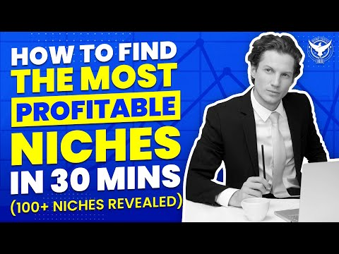 How To Find The Most Profitable Niches Within 30 Minutes (100+ Niches Revealed)