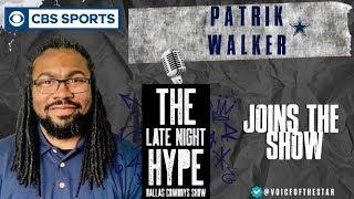 CBS SPORTS Patrik Walker joins The Late Night Hype Dallas Cowboys Show