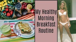 My HEALTHY Morning Breakfast Routine - Ivana Cecilia