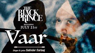 Vaar – Satinder Sartaaj – The Black Prince