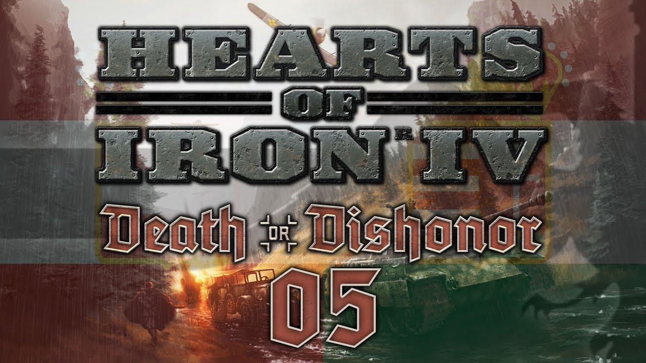 Hearts of Iron IV DEATH OR DISHONOR #05 THE CALM BEFORE - HoI4  Austria-Hungary Let's Play