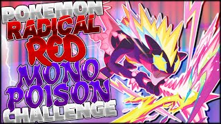 CAN WE BEAT POKEMON RADICAL RED WITH ONLY POISON TYPES? ☠️ FULL PLAYTHROUGH (Pokemon Challenges)
