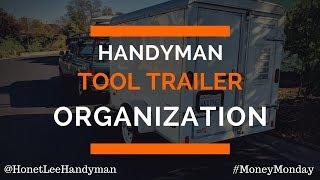Handyman Tool Trailer organization