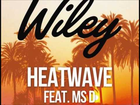 Wiley - Heatwave [feat. Ms D] (Audio)