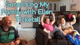 SURPRISING FAM WITH ELLEN TICKETS