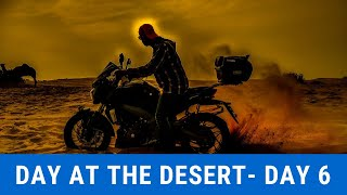 Day 6 - A Day at the Dessert - All India Experience Ride