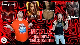 Netflix Quadruple Trailer Reaction - THE SOCIETY, THE PERFECTION, CHAMBERS & BLACK SUMMER