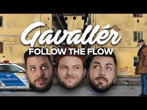 Follow The Flow - Gavallér