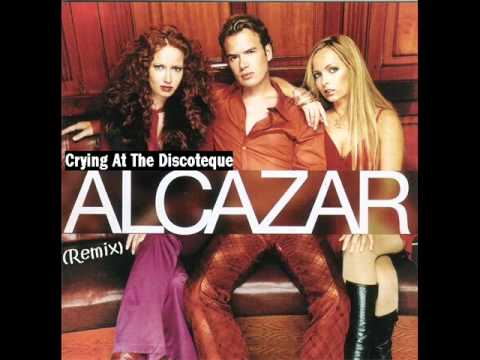Alcazar - Crying At The Discotheque (Remix)