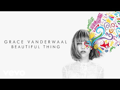 Grace VanderWaal - Beautiful Thing (Audio)