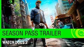 Watch_Dogs 2 season pass details revealed