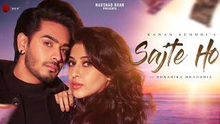 Sajte Ho – Karan Sehmbi Video HD