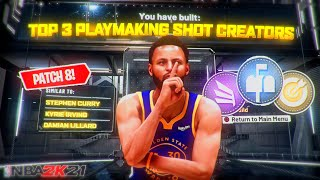 TOP 3 BEST PLAYMAKING SHOT CREATOR BUILDS NBA 2K21 🤫 AFTER PATCH 8! Most Overpowered PG & SG Build