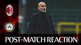 #MilanUdinese | Post-match reactions