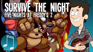 """""""Survive the Night"""" - Five Nights at Freddy's 2 song by MandoPony"""