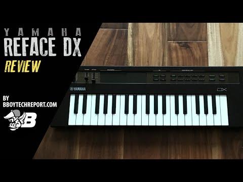 Yamaha Reface DX Review on BBoyTechReport.com