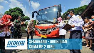 Trans Jateng Semarang Grobogan Akhirnya Beroperasi, Ini Tarifnya!!!