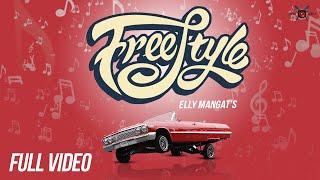 Free Style – Elly Mangat