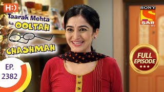 Taarak Mehta Ka Ooltah Chashmah - Full Episode - Ep 2382 - 16th January, 2018