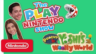 The Play Nintendo Show – Episode 13: Poochy & Yoshi's Woolly World