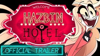 HAZBIN HOTEL (Official Trailer) -