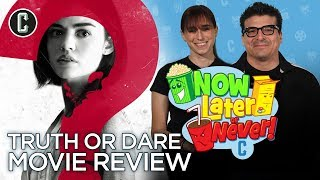 Truth or Dare Movie Review: See It Now, Later or Never?
