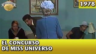 El Chavo | El concurso de Miss Universo (Completo)
