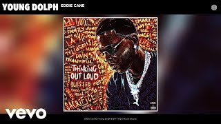 Young Dolph - Eddie Cane (Audio)
