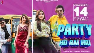Pawri (Party) Ho Rai Hai – Danish Alfaaz – Raman Gill – Naaz Aulakh Video HD